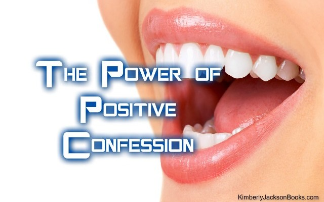 power of positive confession